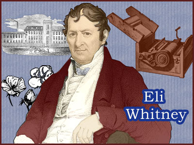 A biography of eli whitney an american inventor