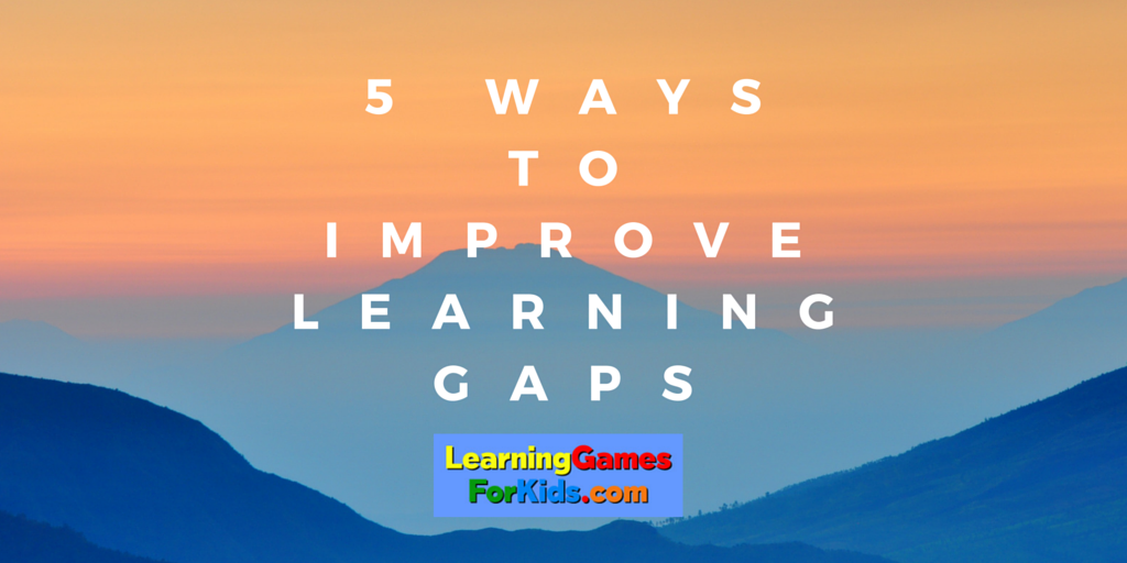5 WaystoImproveLearning gaps