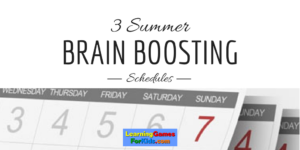 Brain Boosting Schedules!