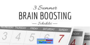 Brain Boosting Schedules!