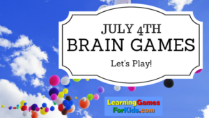 July 4th Brain Games!