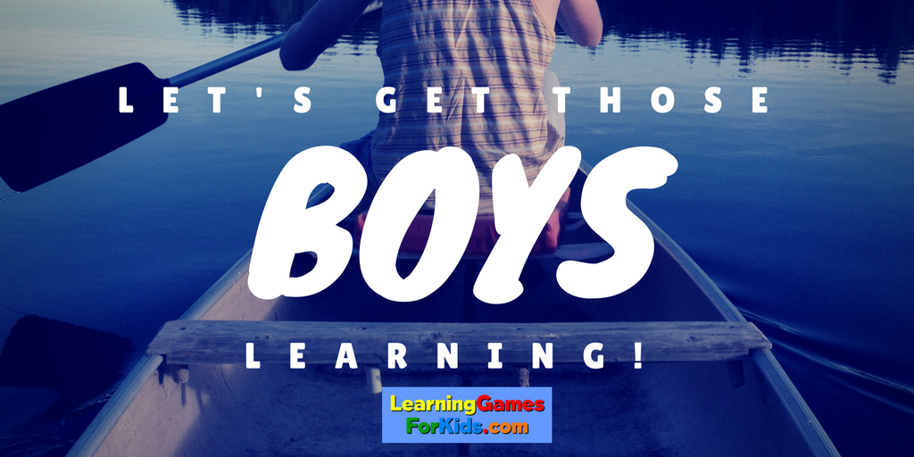 Let's Get those boys learning!
